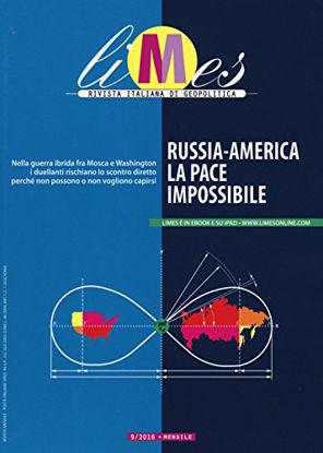 Immagine di LIMES. RIVISTA ITALIANA DI GEOPOLITICA (2016). VOL. 9: RUSSIA-AMERICA, LA PACE IMPOSSIBILE. - VOLUME 9