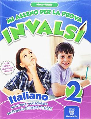 Immagine di MI ALLENO PER LA PROVA INVALSI ITALIANO. PER LA 2° ELEM.