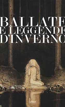 Immagine di BALLATE E LEGGENDE D`INVERNO