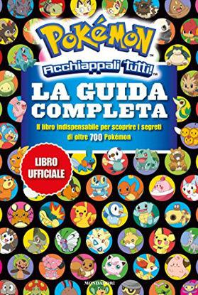 Immagine di POKEMON ACCHIAPPATUTTI - LA GUIDA COMPLETA