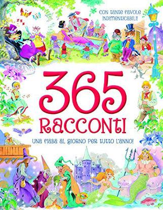 Immagine di 365 RACCONTI. UNA FIABA AL GIORNO PER TUTOT L`ANNO!