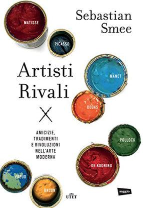 Immagine di ARTISTI RIVALI. CON E-BOOK