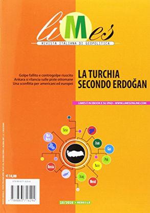 Immagine di LIMES. RIVISTA ITALIANA DI GEOPOLITICA (2016). VOL. 10: LA TURCHIA SECONDO ERDO?AN - VOLUME 10