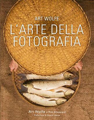 Immagine di ARTE DELLA FOTOGRAFIA. EDIZ. A COLORI (L`)