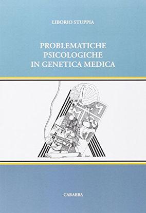 Immagine di PROBLEMATICHE PSICOLOGICHE IN GENETICA MEDICA