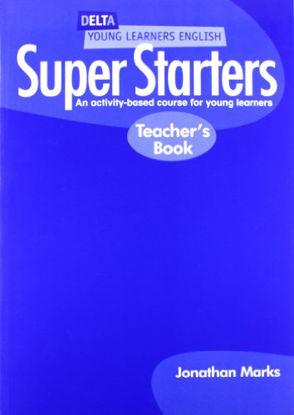 Immagine di SUPER STARTERS  TEACHER`S BOOK
