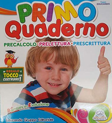 Immagine di PRIMO QUADERNO PRECALCOLO PRELETTURA PRESCRITTURA