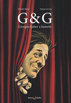 Immagine di G & G. GIORGIO GABER A FUMETTI