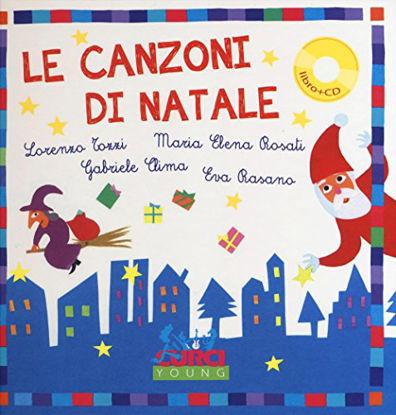 Immagine di CANZONI DI NATALE. EDIZ. A COLORI. CON CD AUDIO (LE)