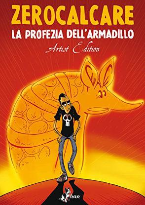 Immagine di PROFEZIA DELL`ARMADILLO. ARTIST EDITION (LA)