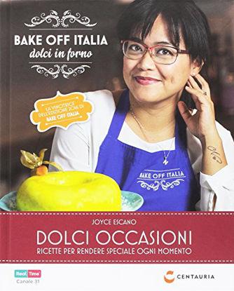 Immagine di BAKE OFF ITALIA, DOLCI OCCASIONI