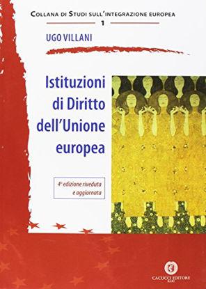 Immagine di ISTITUZIONI DI DIRITTO DELL`UNIONE EUROPEA