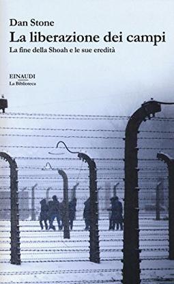Immagine di LIBERAZIONE DEI CAMPI (LA)
