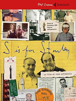 Immagine di S IS FOR STANLEY. TRENT`ANNI DIETRO AL VOLANTE PER STANLEY KUBRICK. DVD. CON LIBRO