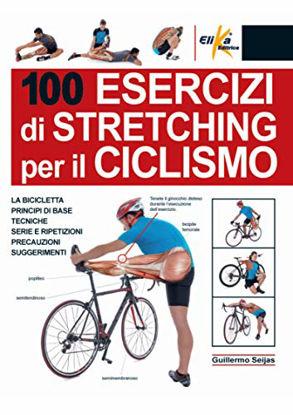 Immagine di 100 ESERCIZI DI STRETCHING PER IL CICLISMO