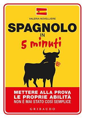 Immagine di SPAGNOLO IN 5 MINUTI