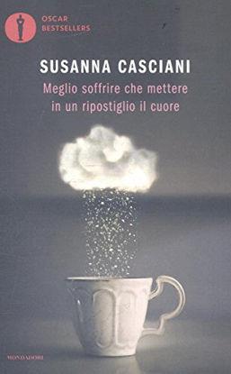 Immagine di MEGLIO SOFFRIRE CHE METTERE IN UN RIPOSTIGLIO IL CUORE