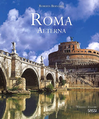 Immagine di ROMA AETERNA. EDIZ. INGLESE E ITALIANA