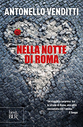 Immagine di NELLA NOTTE DI ROMA. UN INCONTRO CASUALE. UNA CITTA` SOSPESA. I SUOI VIZI CAPITALI