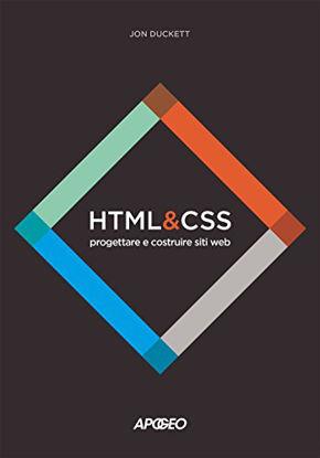 Immagine di HTML E CSS. PROGETTARE E COSTRUIRE SITI WEB