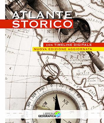 Immagine di ATLANTE STORICO. CON TIMELINE DIGITALE. EDIZ. A COLORI
