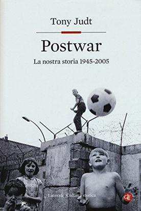 Immagine di POSTWAR. EUROPA 1945-2005