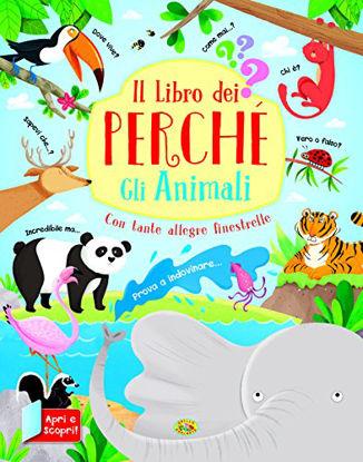 Immagine di LIBRO DEI PERCHE` (IL). GLI ANIMALI