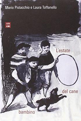 Immagine di ESTATE DEL CANE BAMBINO (L`)