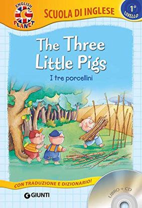 Immagine di THREE LITTLE PIGS-I TRE PORCELLINI. CON CD AUDIO (THE)