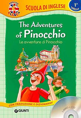 Immagine di ADVENTURES OF PINOCCHIO-LE AVVENTURE DI PINOCCHIO. CON CD AUDIO (THE)
