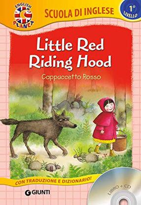 Immagine di LITTLE RED RIDING HOOD-CAPPUCCETTO ROSSO. CON CD AUDIO