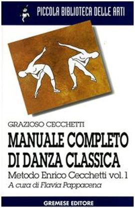 Immagine di MANUALE COMPLETO DANZA CLASSIC - VOLUME I