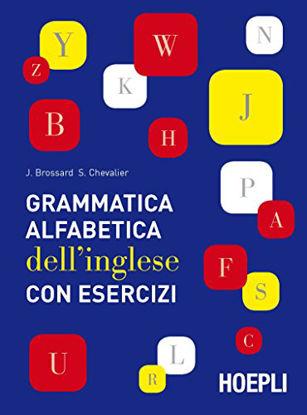 Immagine di GRAMMATICA ALFABETICA DELL`INGLESE CON ESERCIZI