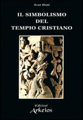 Immagine di SIMBOLISMO DEL TEMPIO CRISTIANO (IL)