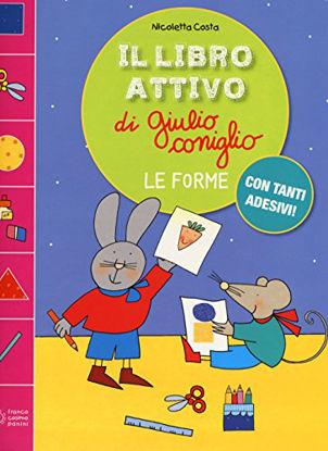 Immagine di FORME (LE) IL LIBRO ATTIVO DI GIULIO CONIGLIO