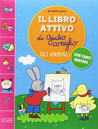 Immagine di ANIMALI (GLI) IL LIBRO ATTIVO DI GIULIO CONIGLIO
