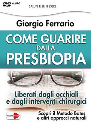 Immagine di COME GUARIRE DALLA PRESBIOPIA - DVD