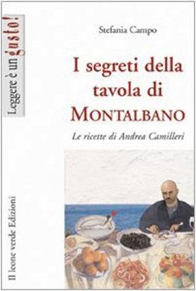 Immagine di SEGRETI DELLA TAVOLA DI MONTALBANO. LE RICETTE DI ANDREA CAMILLERI (I)