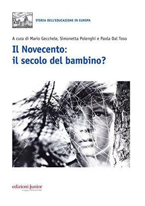 Immagine di NOVECENTO, IL SECOLO DEL BAMBINO