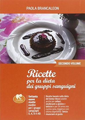 Immagine di RICETTE PER LA DIETA DEI GRUPPI SANGUIGNI - 2 VOLUME