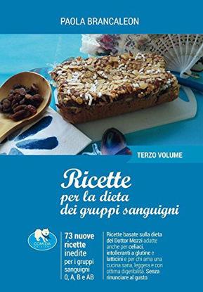 Immagine di RICETTE PER LA DIETA DEI GRUPPI SANGUIGNI - 3 VOLUME