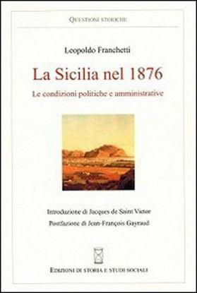 Immagine di LA SICILIA NEL 1876. LE CONDIZIONI POLITICHE E AMMINISTRATIVE