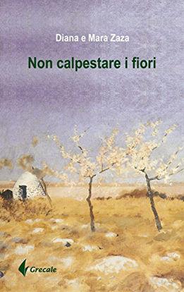 Immagine di NON CALPESTARE I FIORI