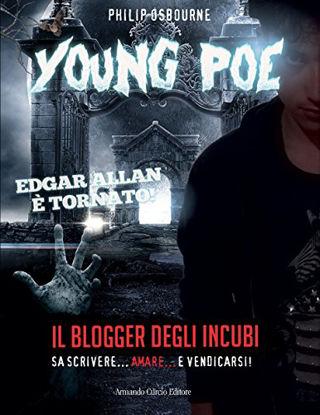 Immagine di YOUNG POE. IL BLOGGER DEGLI INCUBI