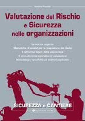 Immagine di VALUTAZIONE DEL RISCHIO E SICUREZZA NELLE ORGANIZZAZIONI