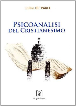Immagine di PSICOANALISI DEL CRISTIANESIMO