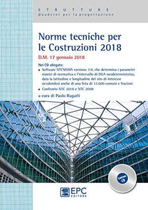 Immagine di NORME TECNICHE PER LE COSTRUZIONI 2018. D.M. 17 GENNAIO 2018. CON CD-ROM