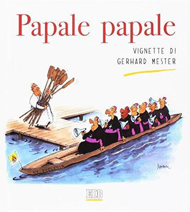 Immagine di PAPALE PAPALE