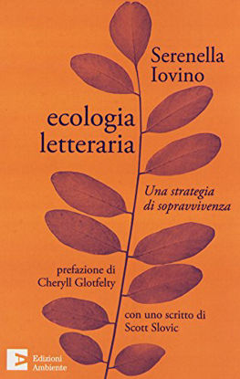 Immagine di ECOLOGIA LETTERARIA. UNA STRATEGIA DI SOPRAVVIVENZA
