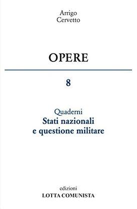 Immagine di OPERE 8. STATI NAZIONALI E QUESTIONE MILITARE